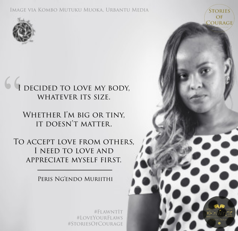 SOC Quotes - Flawnt It 8 - Peris Ng'endo Muriithi