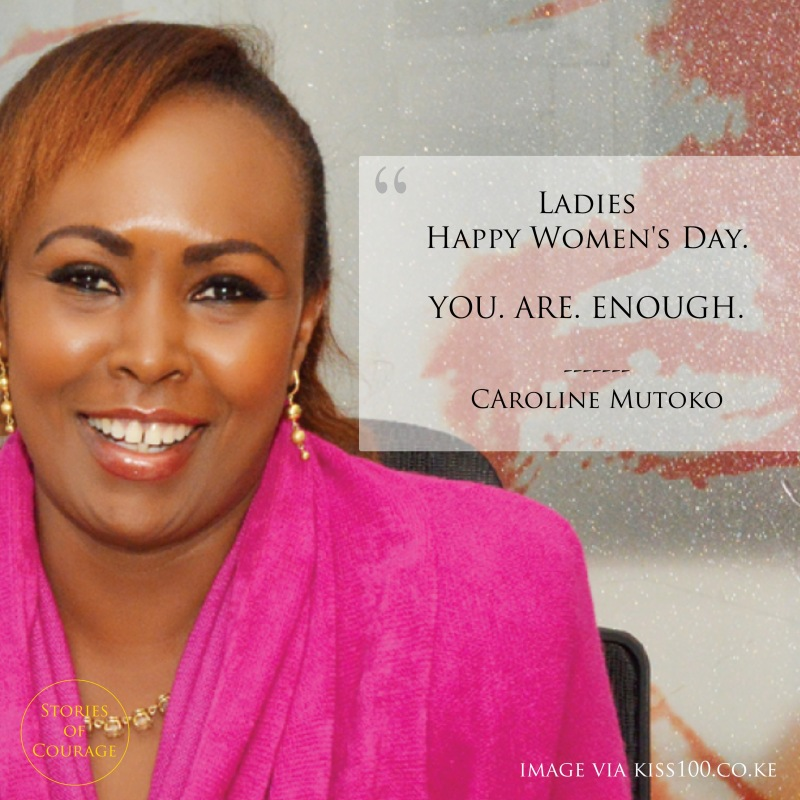 SoC Quotes - Caroline Mutoko 1